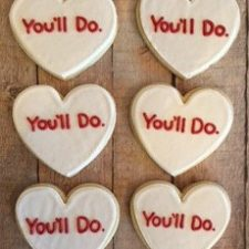 You'll Do - Funny Valentines Cookie Set