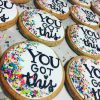 You Got this cookies
