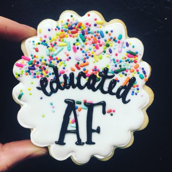 Educated AF graduation cookies